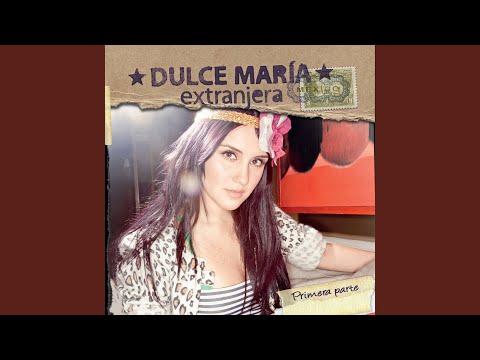 Dulce María - Extranjera mp3 baixar