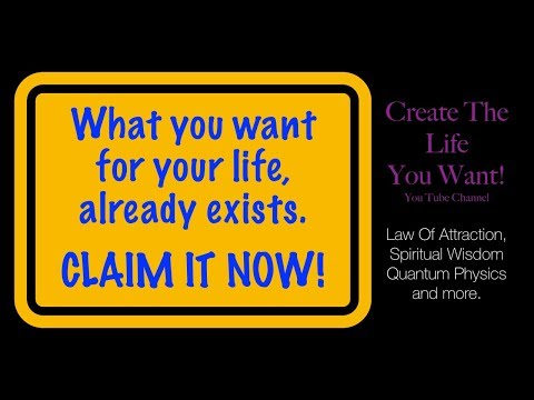 What you want for your life, already exists! CLAIM IT NOW!