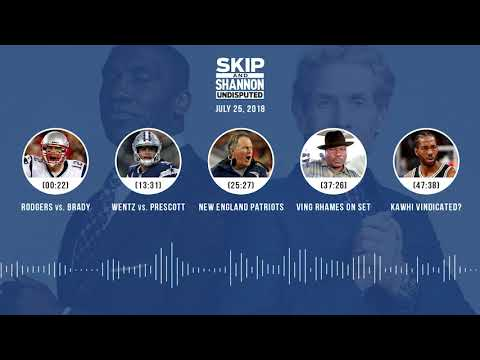 UNDISPUTED Audio Podcast (7.25.18) with Skip Bayless, Shannon Sharpe & Jenny Taft | UNDISPUTED