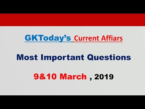 Current Affairs March, 09&10 , 2019  : English MCQs