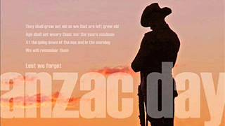 Anzac Day - Ode and Last Post - We will remember them