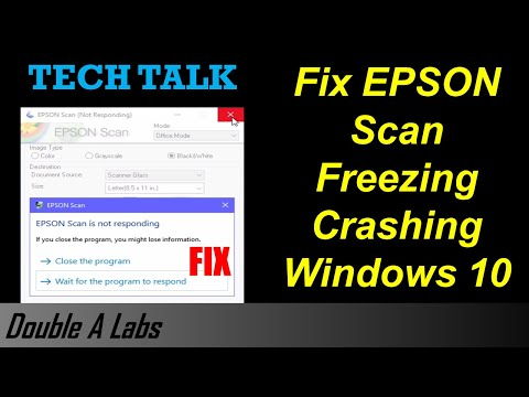 Fix EPSON Scan Freezing Crashing Windows 10