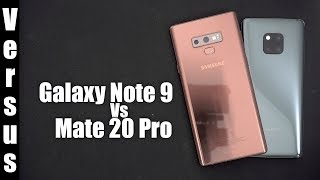 Versus : Mate 20 Pro Vs Galaxy Note 9
