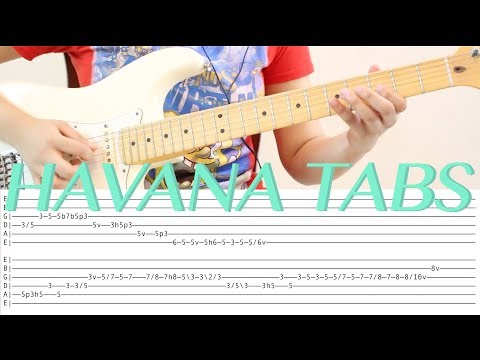 LEARN TO PLAY Camila Cabello - Havana Electric Guitar Tabs by Devilwoman
