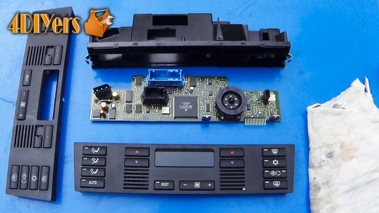 Diy Bmw E39 Hvac Button Panel Replacement
