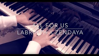 all for us - labrinth x zendaya (euphoria) | piano cover