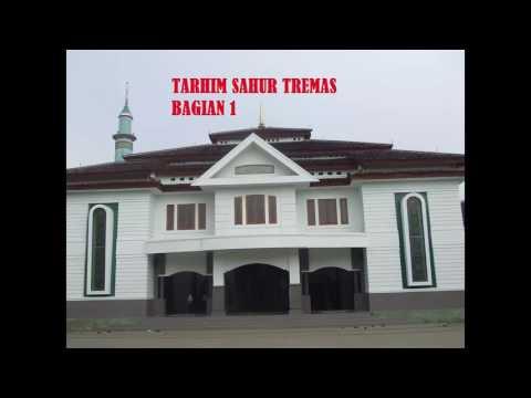 PUJIAN / TARHIM SAHUR SUBUH KHAS PONDOK TREMAS