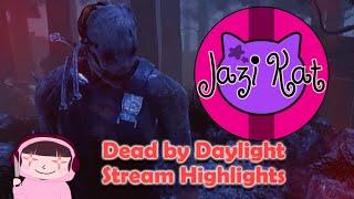 Murder Times: Twitch Highlights 1/8 [Dead by Daylight] ♡ Jazi Kat