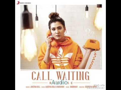 call-waiting-response-full-audio-song-|-aastha-gill-|-badshah-|
