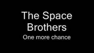 Watch Space Brothers One More Chance video