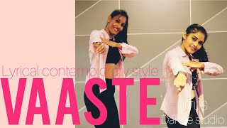 VAASTE DANCE VIDEO/ LYRICAL CONTEMPORARY / MITALI/ RITU'S DANCE STUDIO