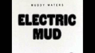 MUDDY WATERS - Mannish Boy PSYCH/BLUES (1968)