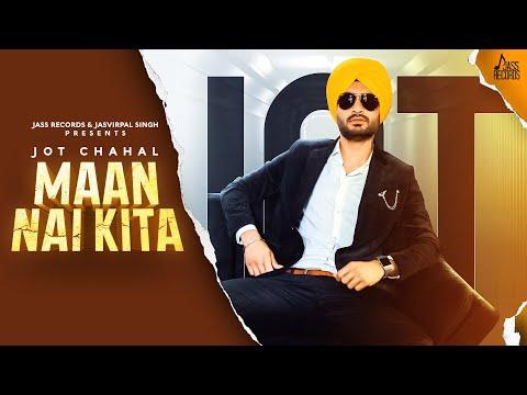 Jass Records releases Maan Nai Kita by Jot Chahal Full Punjabi Song