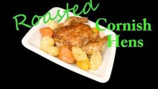 How To Make Roasted Cornish Hens