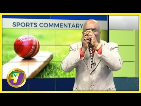 West Indies | TVJ Sports Commentary - June 14 2021