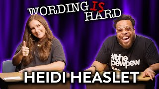 Heidi Heaslet VS Tahir Moore - WORDING IS HARD