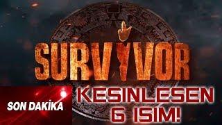 Survivor 2019 Kesinleşen 6 İSİM!