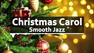 🎄⛄ Christmas JAZZ songs instrumental playlist / Carol Jazz Collection 🎄圣诞音乐 - 轻松的圣诞节爵士乐