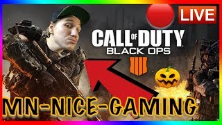 🔴CALL OF DUTY BLACK OPS 4 BLACK OUT-LIVE 10/15/2018 MN NICE Gaming