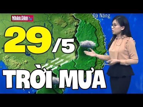 Dự báo thời tiết hôm nay và ngày mai 29/5   Dự báo thời tiết đêm nay mới nhất
