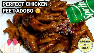 THE PERFECT CHICKEN FEET ADOBO SA SPRITE RECIPE | Kusina ni Lola