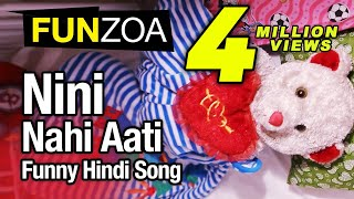 Nini Nahi Aati-Funny Hindi Love Song By Funzoa Teddy Bear