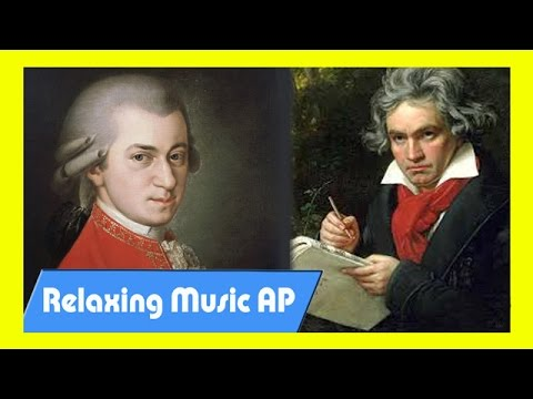 The Best Of Classical Music - Mozart, Beethoven - Classical music for relax