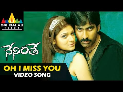 Neninthe Songs | Oh I Miss You Video Song | Ravi Teja, Siya | Sri Balaji Video