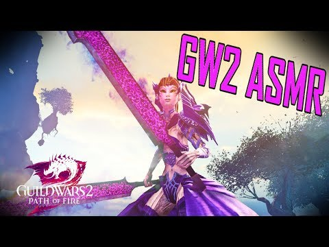 Guild Wars 2- The Most AMAZING ASMR Video EVER! (Not really, but whatever) l PvP 2017