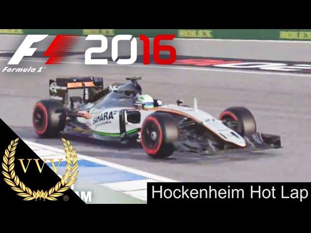 F1 2016 - Hockenheim Hot Lap