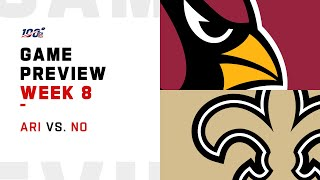 Arizona Cardinals vs New Orleans Saints Week 8 NFL Game Preview