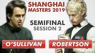 O'Sullivan vs Robertson   Shanghai 2019 Full Match S2   50 fps