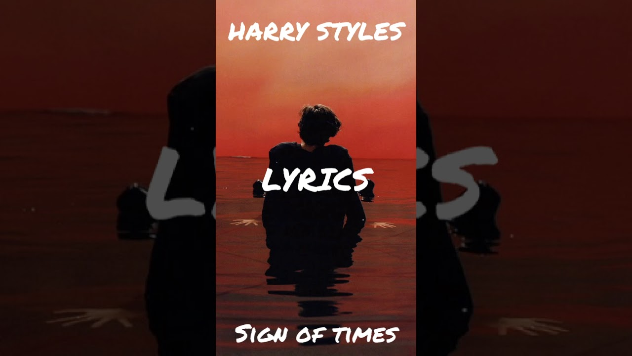 Sign of the times / Harry Styles