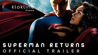 2006 Superman Returns Official Trailer 1 HD Warner Bros Pictures,,Legendary Entertainment