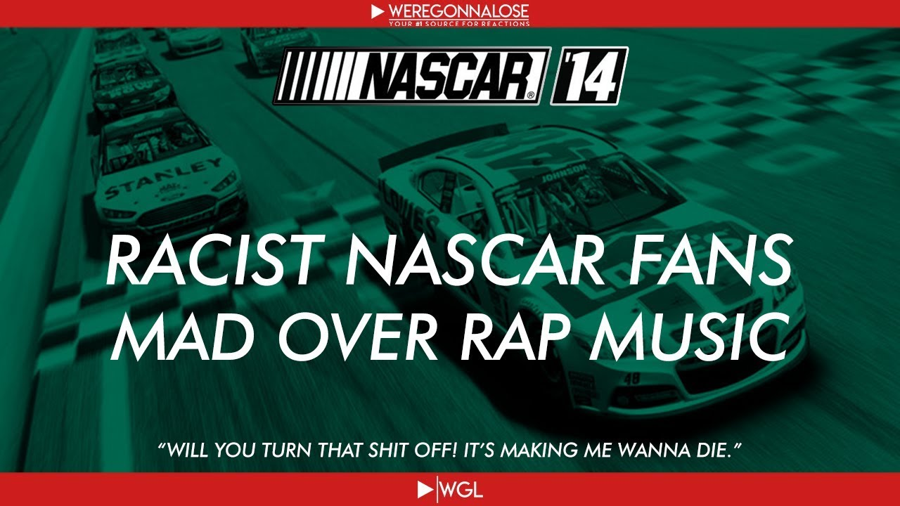 Racist Nascar Fans Get Mad Over Rap Music and Southern Topics - (Nascar Trolling)