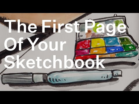 The First Page Of Your Sketchbook