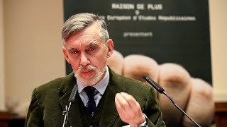 François Sureau - Extraits de la conférence Nouveaux Dissidents - Nouveaux Résistants