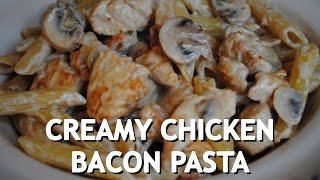 CREAMY CHICKEN BACON PASTA - Student Recipe
