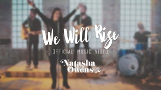 Natasha Owens — We Will Rise Official Music Video