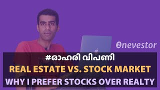 Real Estate vs. Stock Market: Why I Prefer Stocks Over Real Estate [MALAYALAM / EPISODE #8]