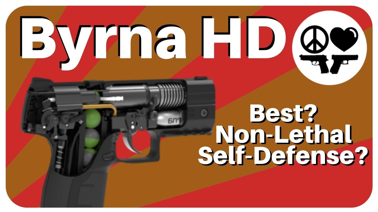 Best Non Lethal Self Defense? - Byrna HD - Pepper Ball Pew Pew