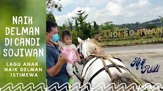 Naik Delman Keliling Candi Sojiwan   Lagu Anak Naik Delman Istimewa