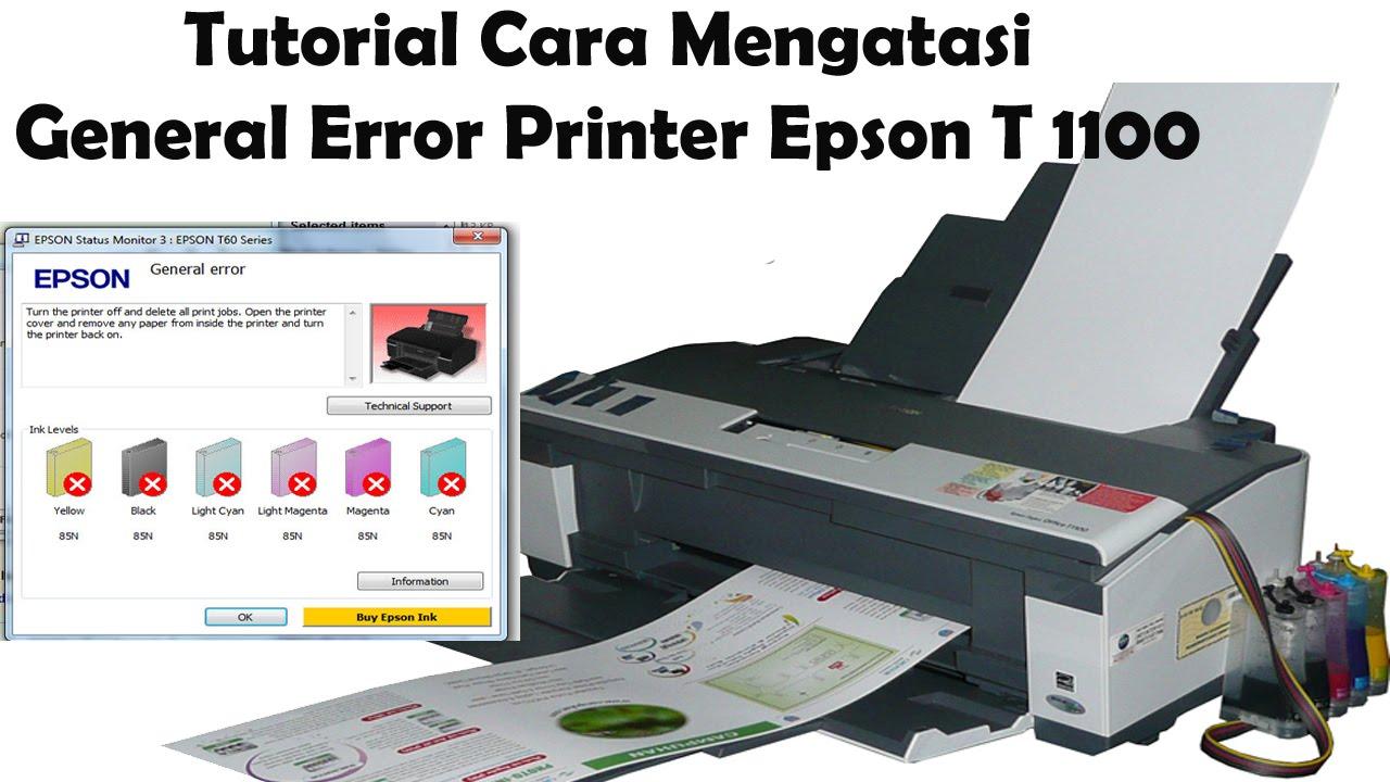 Epson Printer T 1100 Cara Mengatasi General Error Youtube