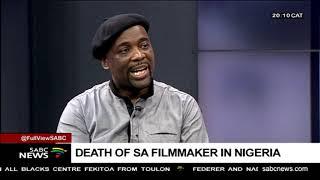 Death of Nigeria filmmaker, SJ Myeza - Victor Dlamini