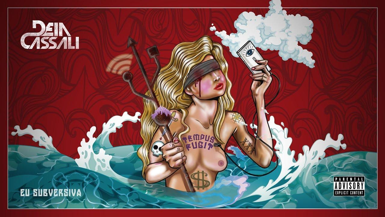 7a0c96a27 Deia Cassali - Eu Subversiva (EP Caixa de Pandora) - YouTube