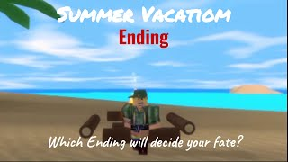 ROBLOX Summer Vacation | Ending