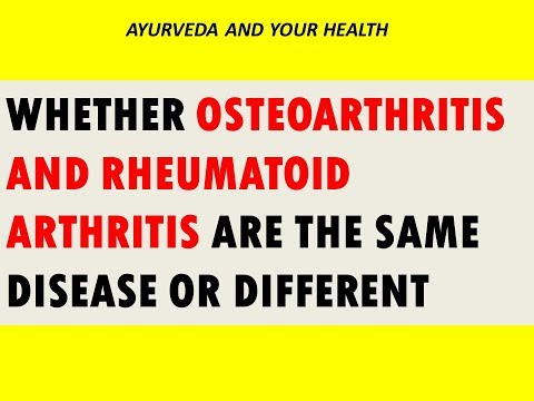 whether-osteoarthritis-and-rheumatoid-arthritis-are-the-same-disease-or-different