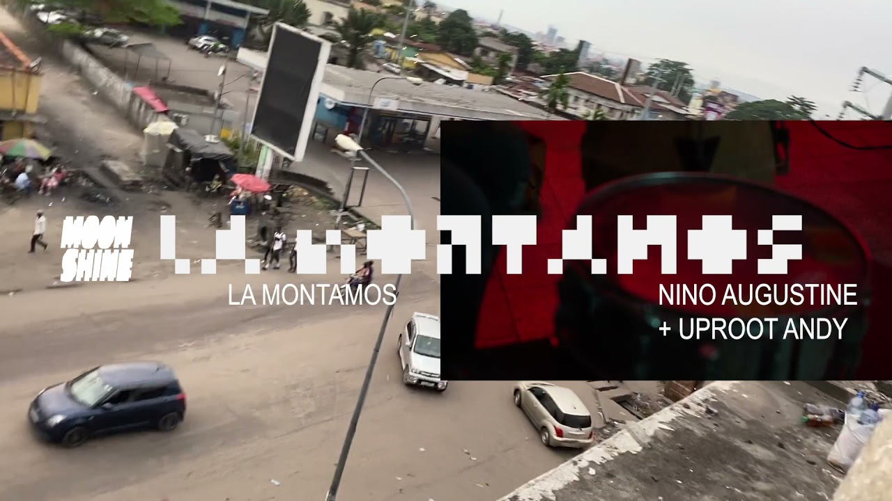 Download Moonshine, Nino Augustine, Uproot Andy - La Montamos (visualizer)
