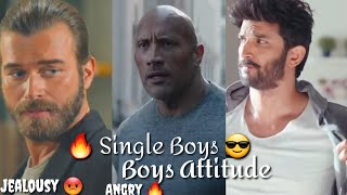 🔥 Boys Attitude 😎💯 Top Attitude Status  | Single Boys Attitude | Boys Attitude WhatsApp Status