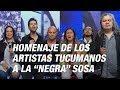 Todo cambia: homenaje de los artistas tucumanos a Mercedes Sosa